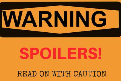 warning-spoilers-final