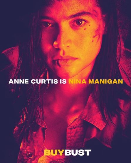 Anne Curtis as Nina Mangigan Image Source: Buy Bust Facebook Page