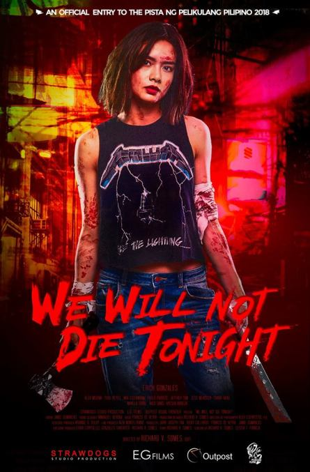 Image Source: We Will Not Die Tonight Facebook Page
