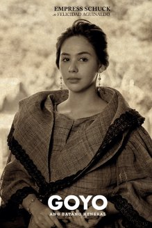 Empress Schuck as Felicidad Aguinaldo Source: Goyo Facebook Page