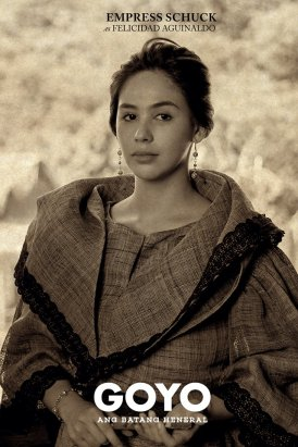 Empress Schuck as Felicidad Aguinaldo Source: Goyo Facebook Page